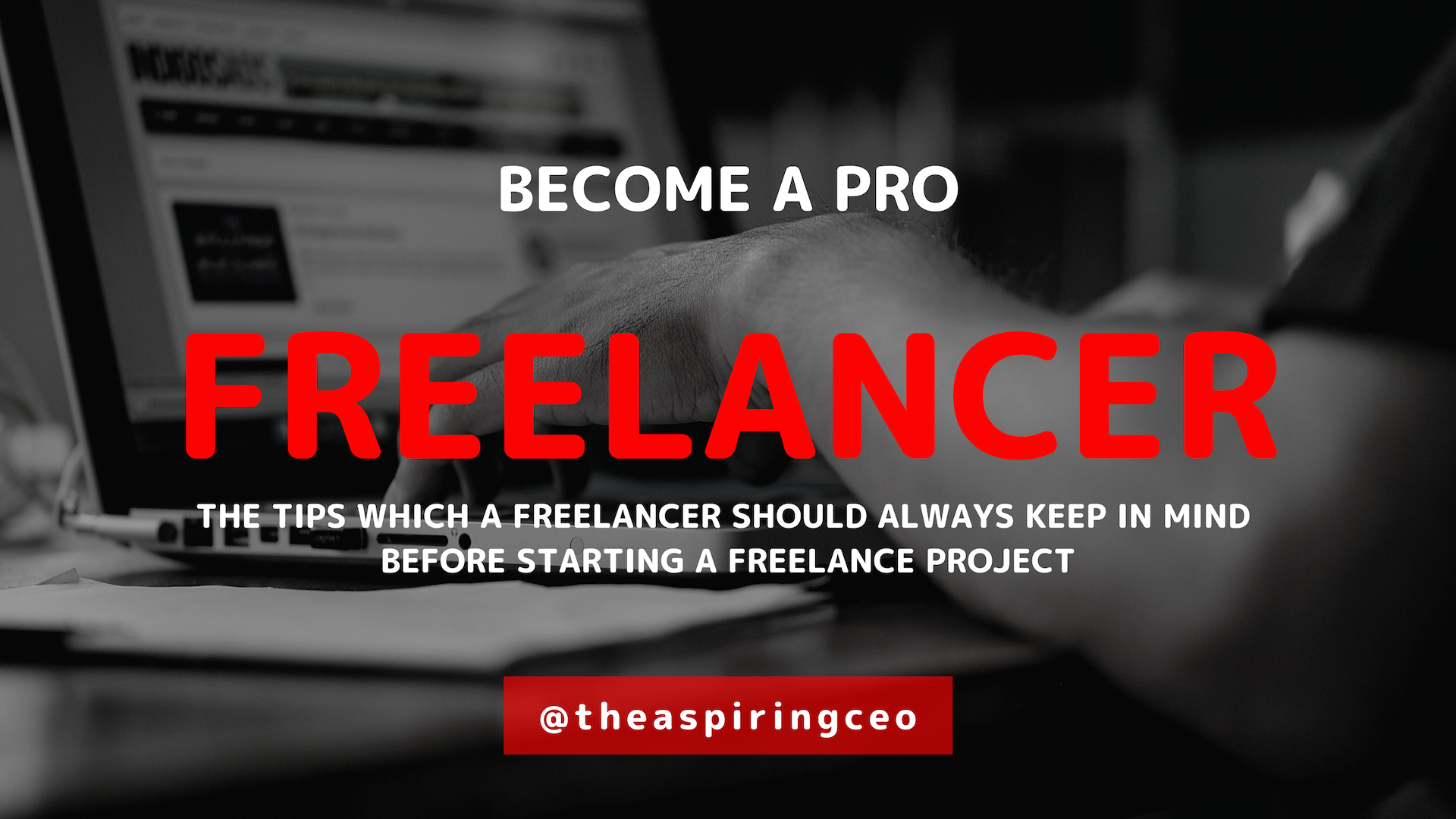IMPORTANT TIPS FREELANCER SHOULD REMEMBER WHILE STARTING HOME BASED WORK