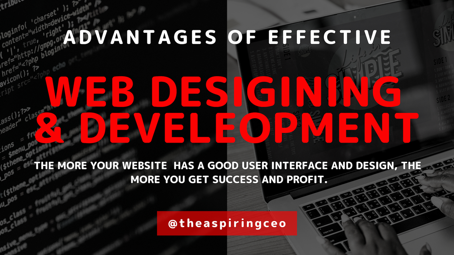 ADVANTAGES OF EFFECTIVE WEB DESIGNING AND DEVELOPMENT