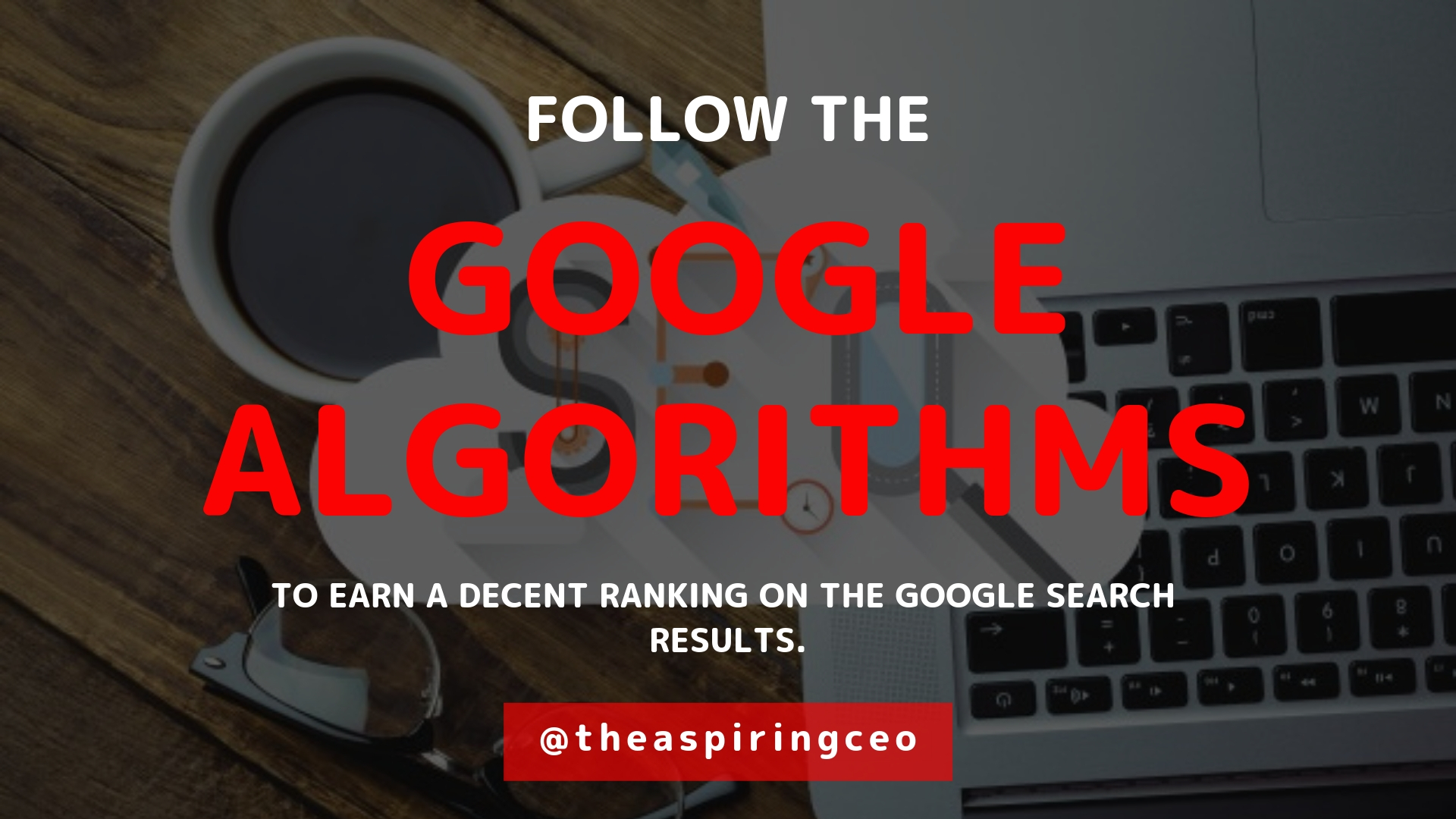 How top brands and start-ups optimize SEO with prominent algorithms of Google