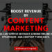 Content Helps To Boost Your Revenue For Your Business