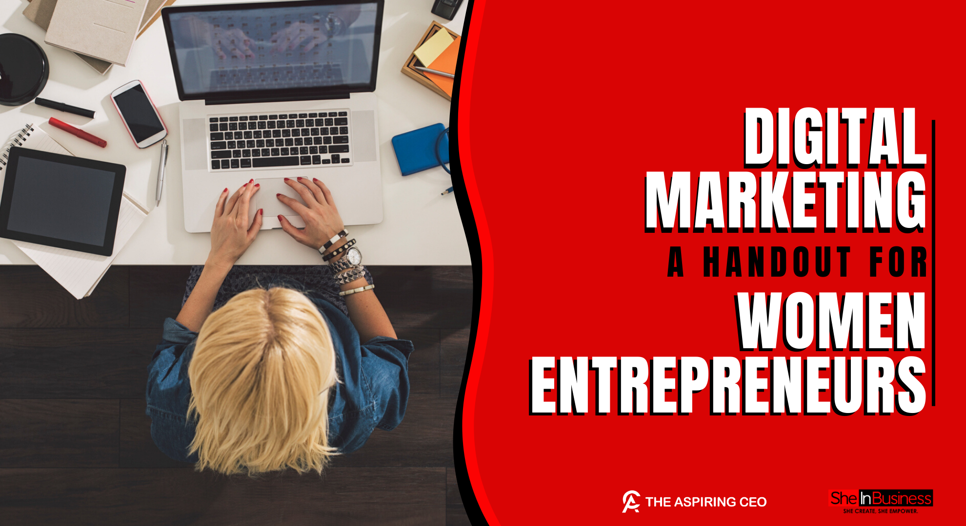 Digital Marketing- A Handout For Women Entrepreneurs